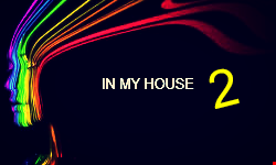 IN MY HOUSE 2