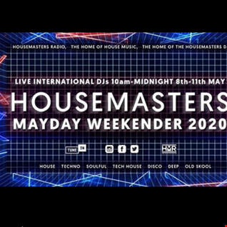 HOUSEMASTERS RADIO MAYDAY WEEKENDER EVENT MIX