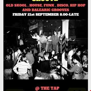LIVE AT THE TAP - HOUSE, OLD SKOOL, BALEARIC, SOUL & DISCO