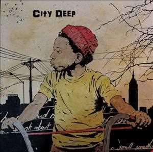 """""""City Deep"""""""