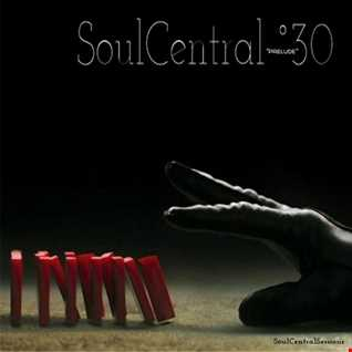 SoulCentral30 Prelude