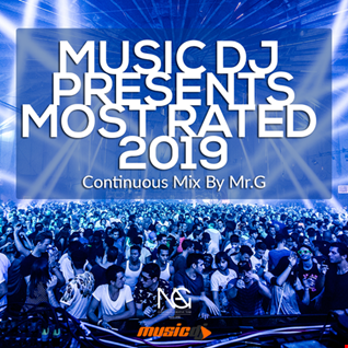 Music DJ Presents Most Rated 2019 (Continuous Mix)