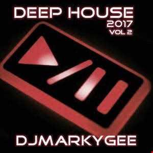 MarkyGee - Deep House 2017  Vol 2