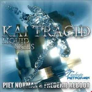 Kai Tracid - Liquid Skies (Piet Norman & Frederie Reboot)