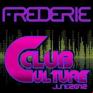 Frederie - Club Culture (June 2012)