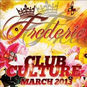 Frederie   Club Culture (March 2013)
