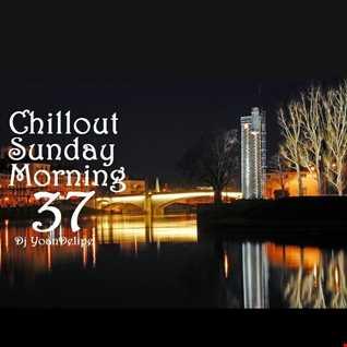 @YoanDelipe   Chillout Sunday Morning 37