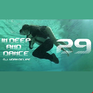 @YoanDelipe - In Deep and Dance 29