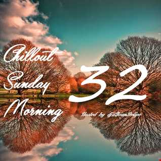 Chill'Out Sunday Morning 32 by Dj @YoanDelipe