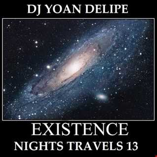 ♪ @YoanDelipe   Nights Travels 13 (Existence) [LiquidFunk]