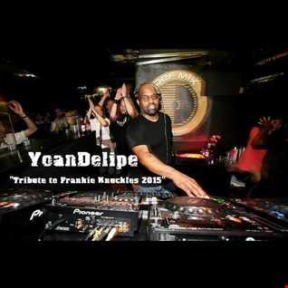 @YoanDelipe 'Tribute to Frankie Knuckles 2015'