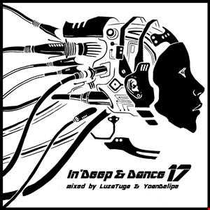LuzaTuga and YoanDelipe - In Deep and Dance 17