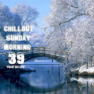 ♪@YoanDelipe - Chillout Sunday Morning 39