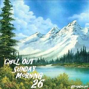 @YoanDelipe   ChillOut Sunday Morning 26