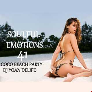 ♪ @YoanDelipe ''Soulful Emotions 41'' (CocoBeach Summer Party 2016)