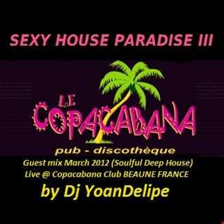 @YoanDelipe  'Sexy House Party 3' @ Copacabana Club Beaune (21) France