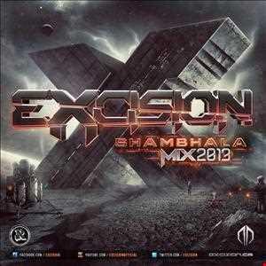 EXCISION {Shambhala 2013 Mix}