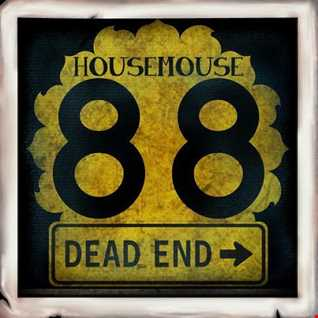 housemouse 88 ( dead end... )