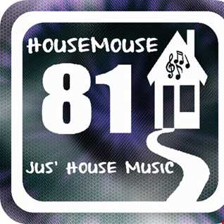 housemouse 81 ( jus' house )