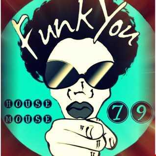 housemouse 79 ( funk you )