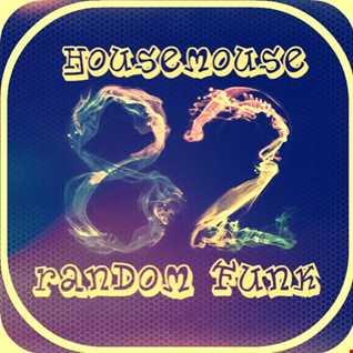 housemouse 82 ( random funk )