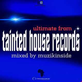ULTIMATE FROM TAINTED HOUSE RECORDS (Afro House Session)