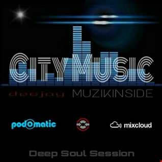 CITY MUSIC (Deep Soul Session)