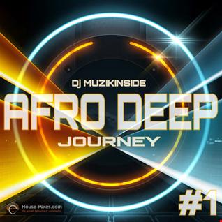 AFRO DEEP JOURNEY EP #1