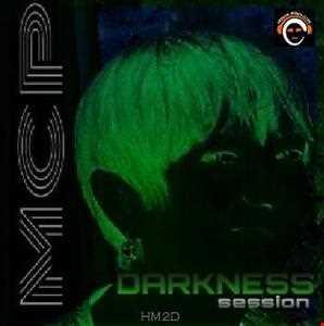 MCP HOUSE MUSIC - DARKNESS