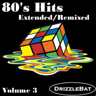 80's Hits Extended / Remixed Vol 3