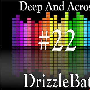 Deep And Across 22
