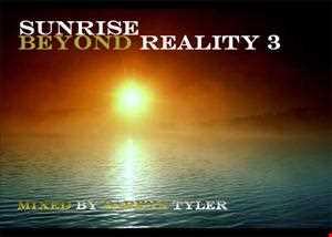 SUNRISE BEYOND REALITY VOL 3
