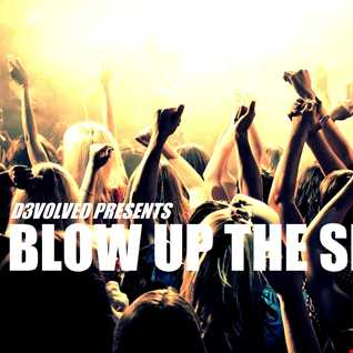 "BLOW UP THE SPEAKERS ""VOLUME01"""