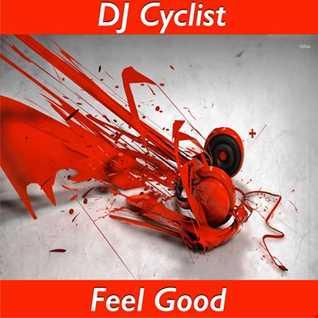 DJ Cyclist - Feel Good