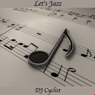 DJ Cyclist   Let's Jazz