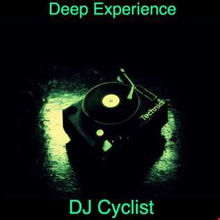 DJ Cyclist   Deep Experience