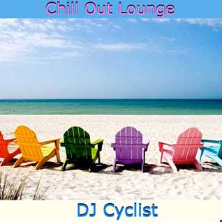 DJ Cyclist   Chill Out Lounge