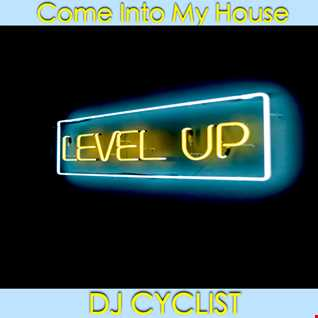 DJ Cyclist   Come Into My House (New)