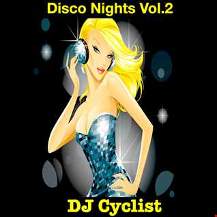 DJ Cyclist   Disco Nights Vol.2