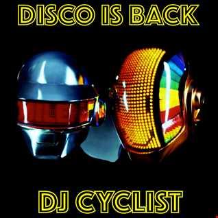 DJ Cyclist   Disco Is Back