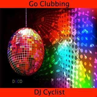 DJ Cyclist   Go Clubbing
