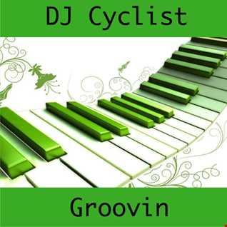 DJ Cyclist - Groovin