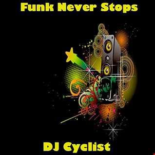 DJ Cyclist   Funk Never Stops