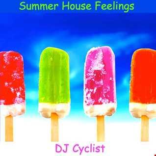 DJ Cyclist   Summer House Feelings