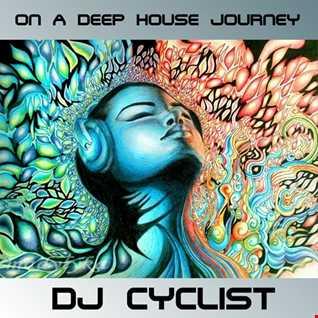 DJ Cyclist - On A Deep House Journey