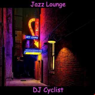 DJ Cyclist   Jazz Lounge