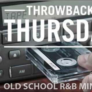 TBT OLD SCHOOL R&B MINI MIX