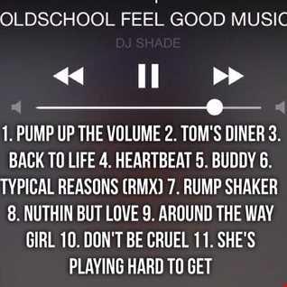 OLDSCHOOL FEEL GOOD MUSIC (COMMERCIAL RADIO)
