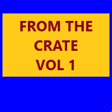 From The Crate Vol 1
