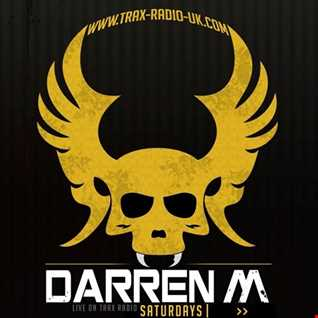 darren m TECHNO SESSIONS ONLY ON TRAX RADIO